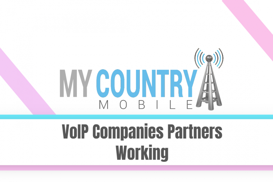 VoIP Companies Partners Working - My Country Mobile